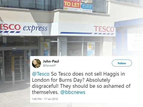 Man accuses Tesco of discrimination for 'not selling haggis on Burns Night'