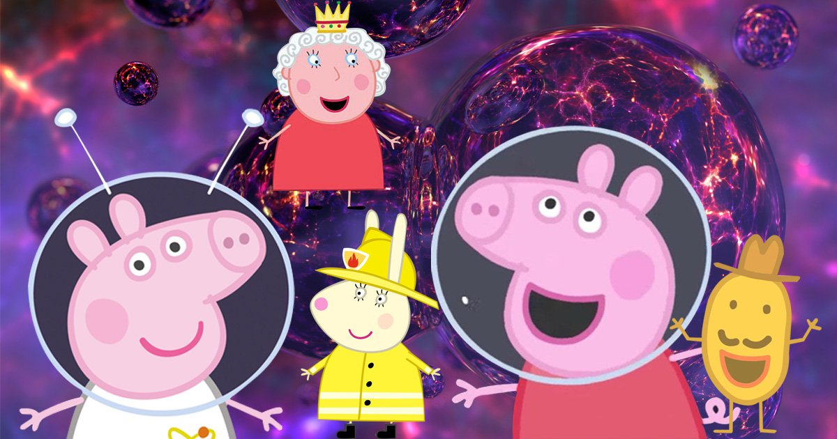 Watching too much Peppa Pig can make you question life, the universe and everything