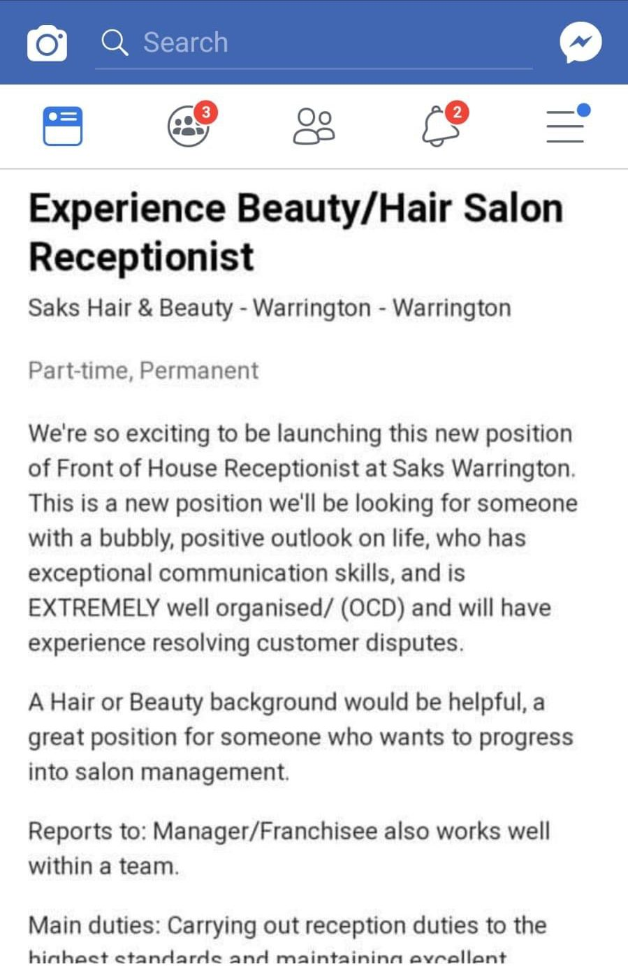 - Image of the job offer from Saks Hair & Beauty TRIANGLE NEWS 0203 176 5581 // contact@trianglenews.co.uk A BEAUTY salon was slammed after it advertised for a receptionist with OCD. The job ad for the experienced beauty and hair salon staff member said the ideal candidate would be ?extremely well organised (OCD).? OCD stands for Obsessive Compulsive Disorder, a recognised mental health condition that can make sufferers? lives hell. *TRIANGLE NEWS DOES NOT CLAIM ANY COPYRIGHT OR LICENSE IN THE ATTACHED MATERIAL. ANY DOWNLOADING FEES CHARGED BY TRIANGLE NEWS ARE FOR TRIANGLE NEWS SERVICES ONLY, AND DO NOT, NOR ARE THEY INTENDED TO, CONVEY TO THE USER ANY COPYRIGHT OR LICENSE IN THE MATERIAL. BY PUBLISHING THIS MATERIAL , THE USER EXPRESSLY AGREES TO INDEMNIFY AND TO HOLD TRIANGLE NEWS HARMLESS FROM ANY CLAIMS, DEMANDS, OR CAUSES OF ACTION ARISING OUT OF OR CONNECTED IN ANY WAY WITH USER'S PUBLICATION OF THE MATERIAL*