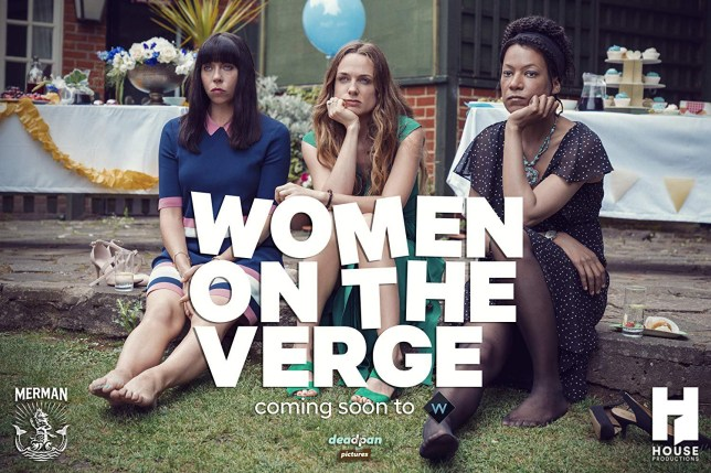 Women On The Verge cast Credit: Deadpan Pictures
