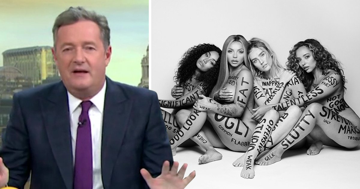 Little Mix have no time for Piers Morgan after that row over 'sexualised' Strip video