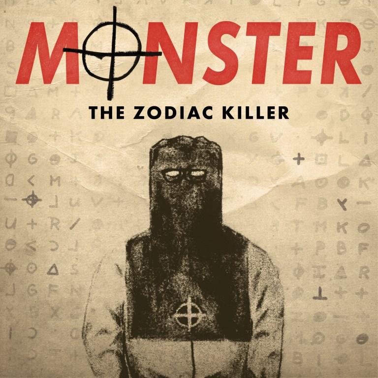 Monster The Zodiac Killer