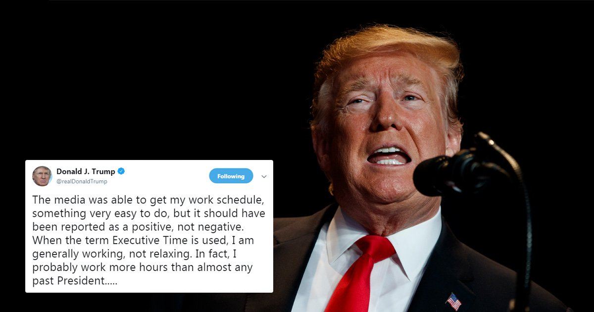 Donald Trump insists he's working even when he's on 'executive time'