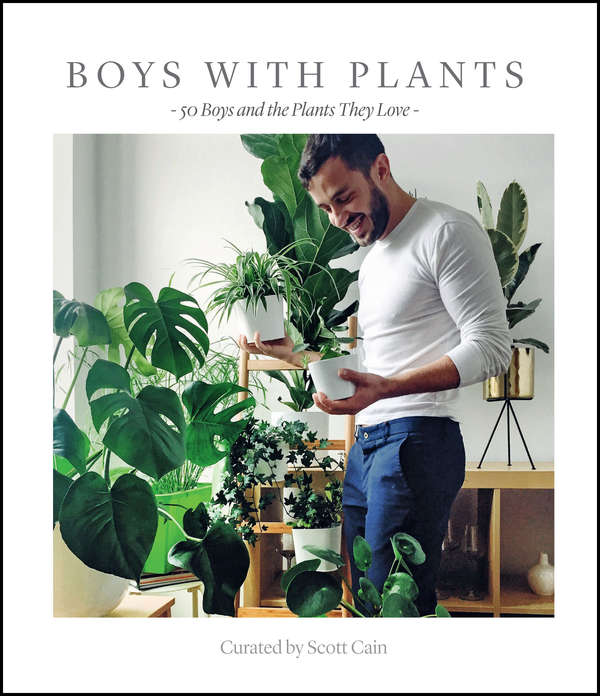 Boys With Plants book celebrates men's love for their leafy pals