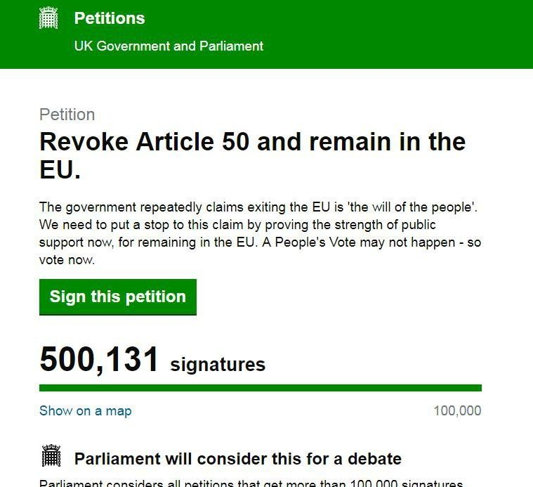 Petition Revoke Article 50 and remain in the EU. The government repeatedly claims exiting the EU is 'the will of the people'. We need to put a stop to this claim by proving the strength of public support now, for remaining in the EU. A People's Vote may not happen - so vote now. Sign this petition 500,699 signatures