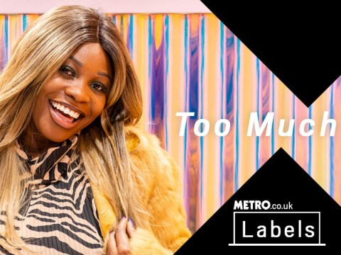 My Label and Me: Call me 'too much' if you want, I know I'm perfect