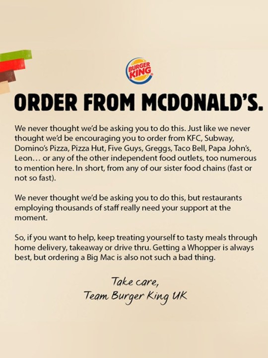 Burger King released a statement on Twitter urging people to order takeaway from other fast food outlets including McDonald's during the lockdown.