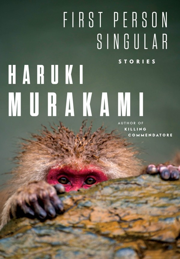 First Person Singular by Haruki Murakami