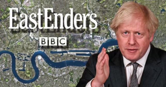 Borris Johnson may cancel EastEnders