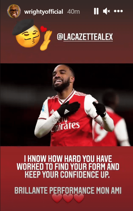Ian Wright highlighted the return to form of Alexandre Lacazette with a message on Instagram