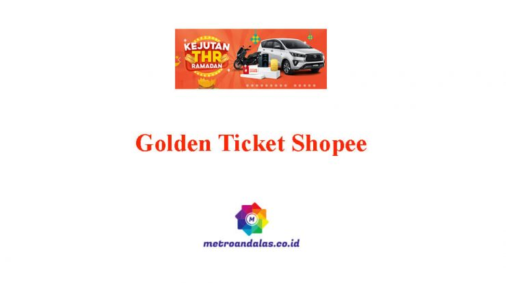 Golden Ticket Shopee