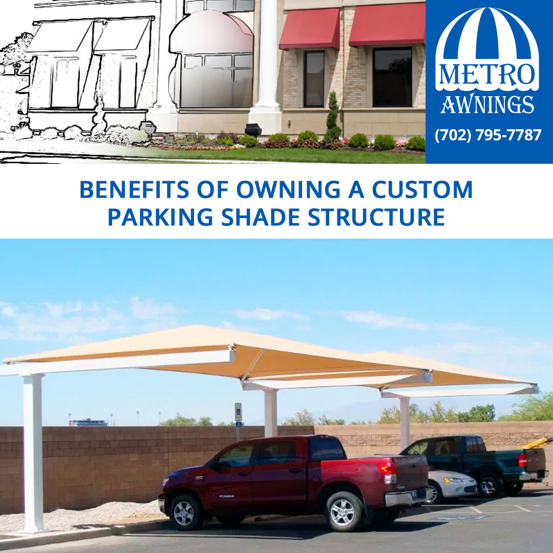 4 Reasons to own a Custom Parking Shade Structure