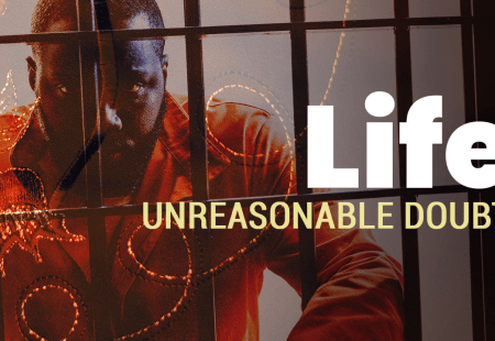 Life | Unreasonable Doubt