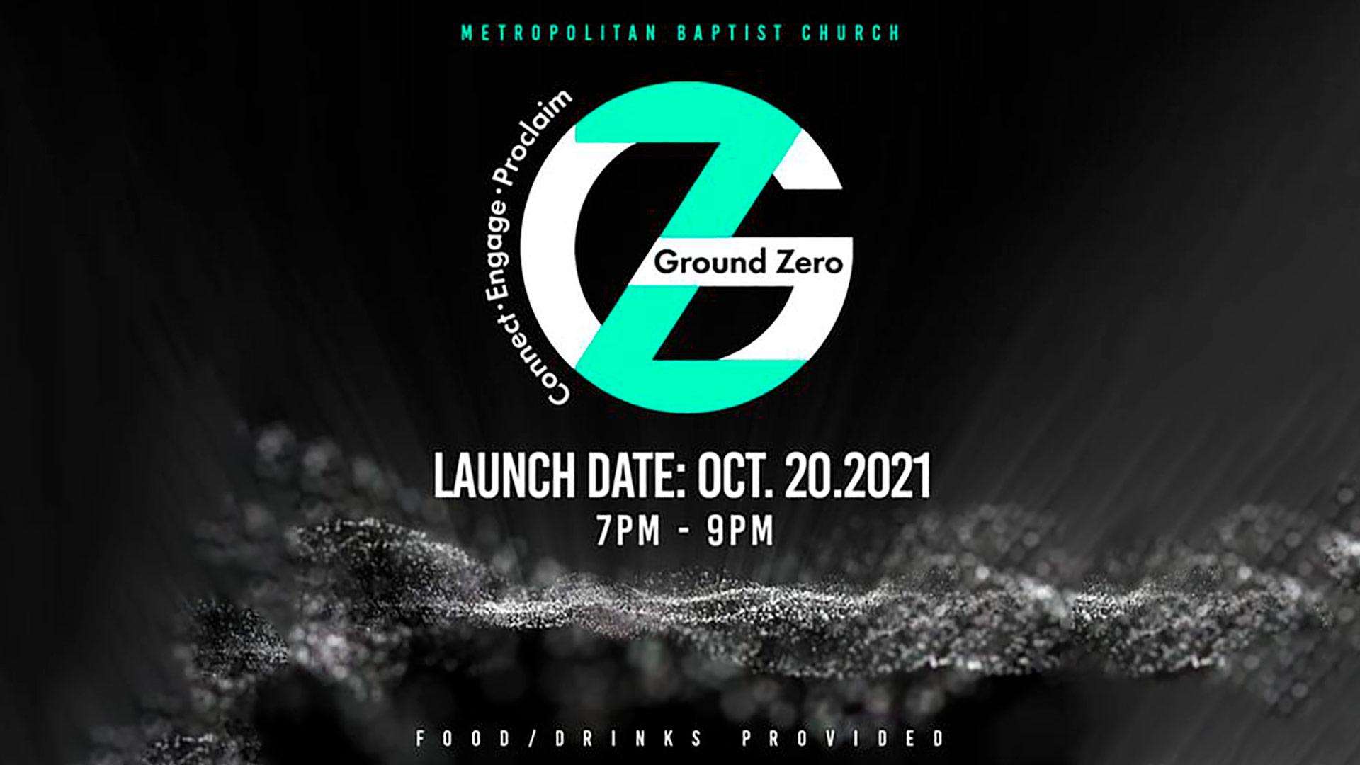 Ground Zero Launch