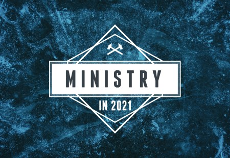 Ministry In 2021