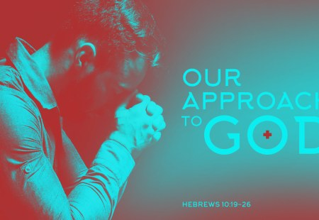 Our Approach to God