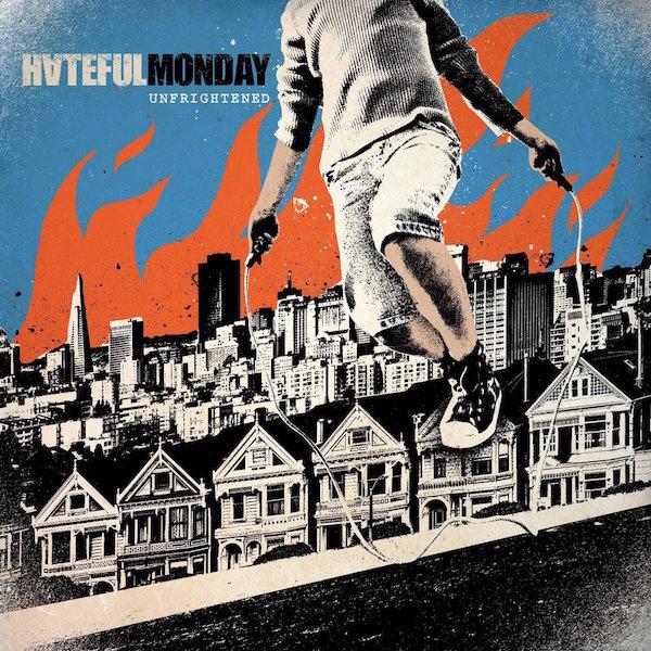 HATEFUL-MONDAY-Unfrightened-LP