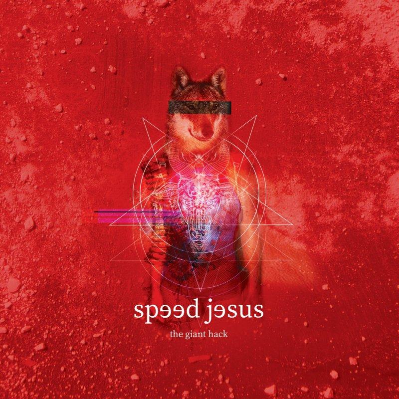Speed Jesus - The Giant Hack