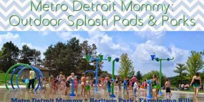 50+ Splash Pads, Spray Parks and Outdoor Pools in Metro Detroit