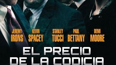 Photo of El precio de la codicia (Película)