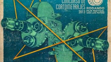 Photo of 4° Convocatoria de Cortometrajes Rodando Film Festival San Luis Potosí 2013