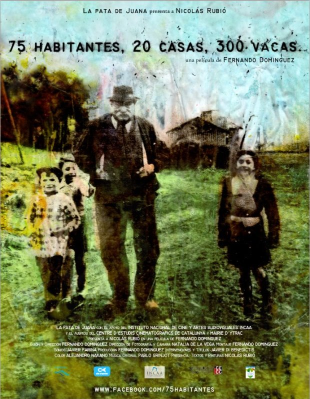 75 habitantes, 20 casas y 200 vacas