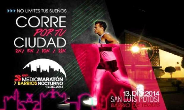 Tercer medio maratón nocturno 7 barrios 2014 @ San Luis Potosí  | San Luis Potosí | San Luis Potosí | México