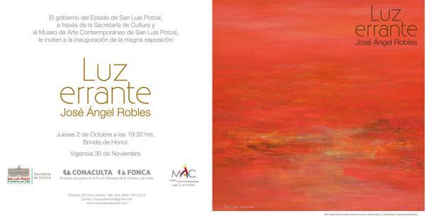 Luz errante - José Ángel Robles @ Museo de Arte Contemporáneo | San Luis Potosí | San Luis Potosí | México