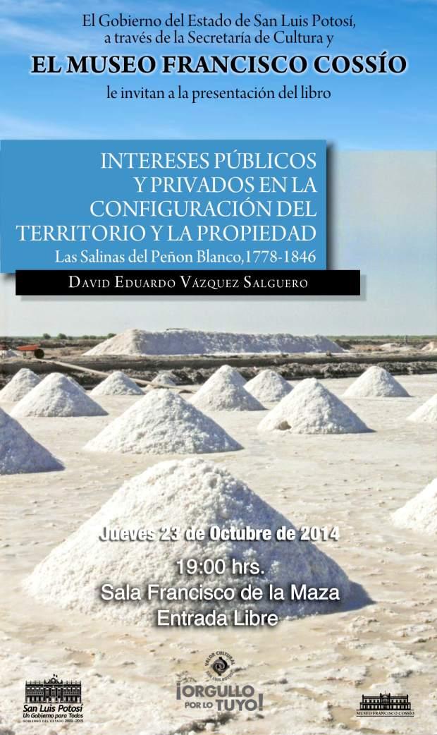 Las salinas del Peñon Blanco, con David Eduardo Vázquez Salguero @ Museo Francisco Cossío | San Luis Potosí | San Luis Potosí | México