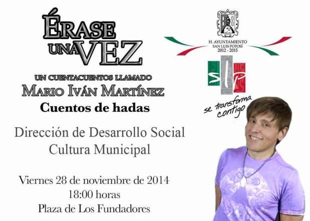 Mario Iván Martínez - Eráse una Vez @ Plaza de los Fundadores | San Luis Potosí | San Luis Potosí | México