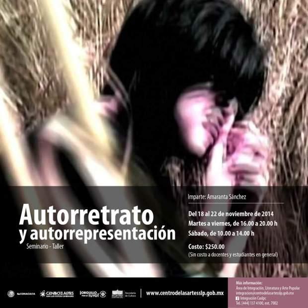 Taller : Autoretrato y autorepresentación  @ Centro de las Artes | San Luis Potosí | San Luis Potosí | México