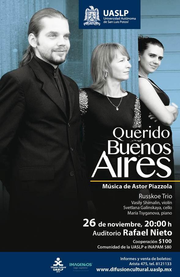 Querido Buenos Aires @ Auditorio Rafael Nieto   San Luis Potosí   San Luis Potosí   México