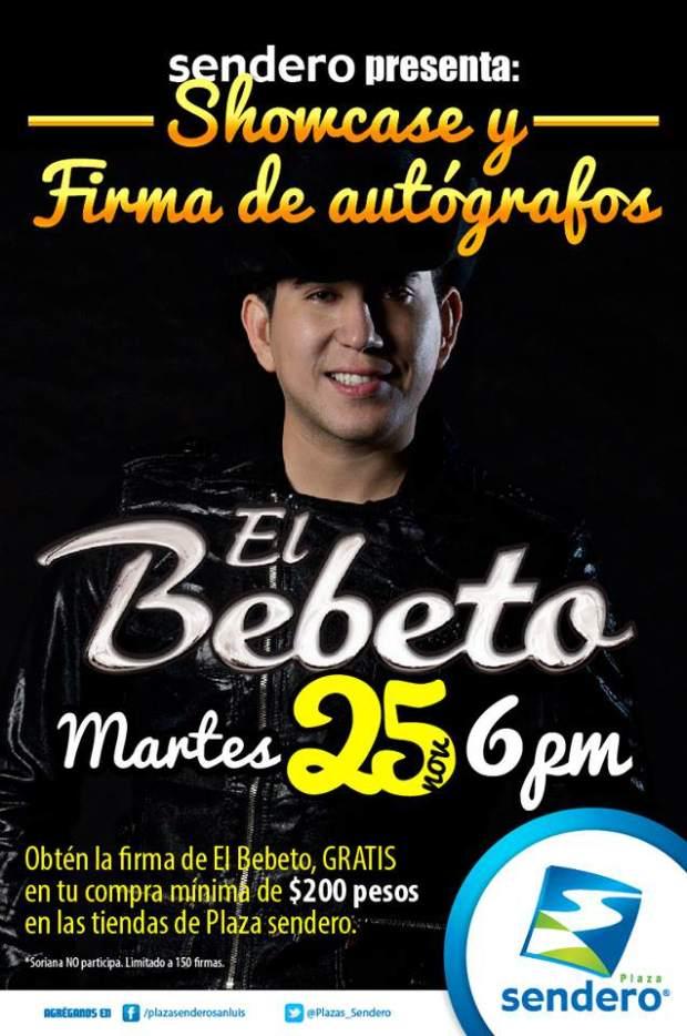 Showcase El Bebeto @ Plaza Sendero | San Luis Potosí | San Luis Potosí | México