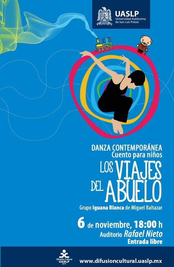 Los viajes del abuelo @ Auditorio Rafael Nieto | San Luis Potosí | San Luis Potosí | México