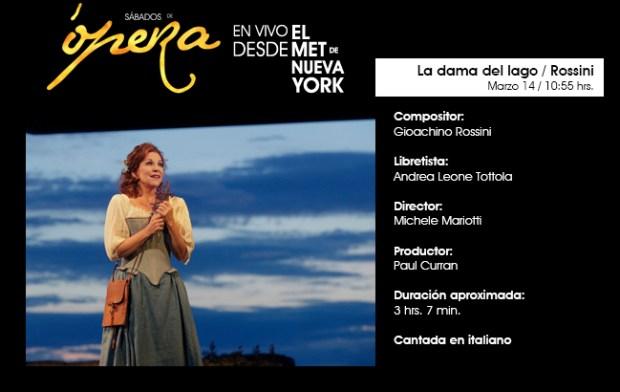 La dama del lago - Rossini : desde el MET de NY @ Centro Cultural Universitario Bicentenario