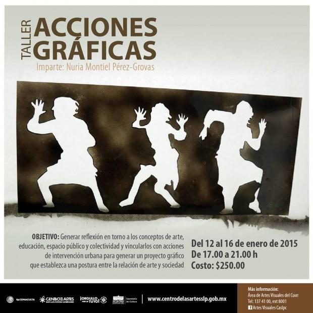 Taller de acciones gráficas  Nuria Montiel Pérez-Grovas