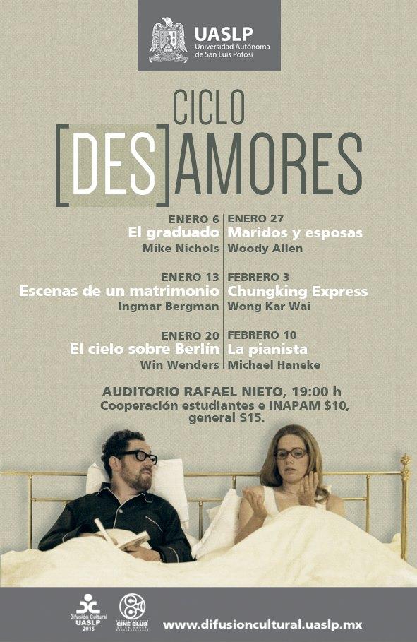 Ciclo (Des) amores @ Auditorio Rafael Nieto