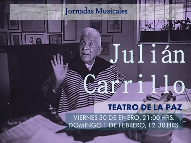 Julián Carrillo 140 Aniversario de su Nacimiento Jornadas Musicales con la OSSLP @ Teatro de la Paz