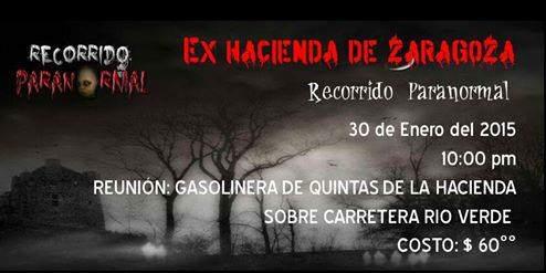 Recorrido Paranormal Ex Hacienda de Zaragoza @ Ex Hacienda de Zaragoza