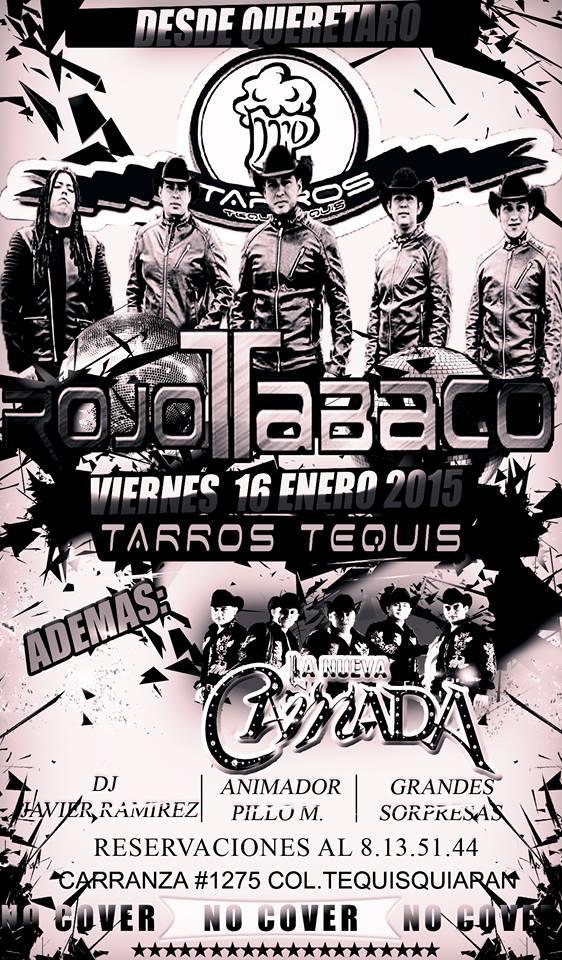 Rojo Tabaco @ Tarros Tequis | San Luis Potosí | San Luis Potosí | México