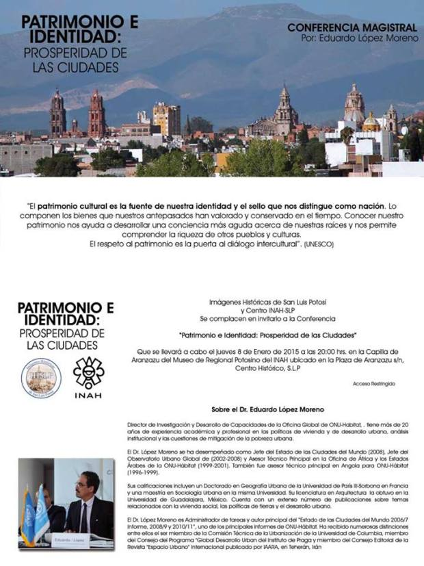 Conferencia: Patrimonio e Identidad: Prosperidad de las Ciudades @ Capilla de Aranzazú | San Luis Potosí | San Luis Potosí | México