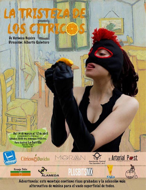 La tristeza de los citricos @ Teatro La Carrilla | San Luis Potosí | San Luis Potosí | México