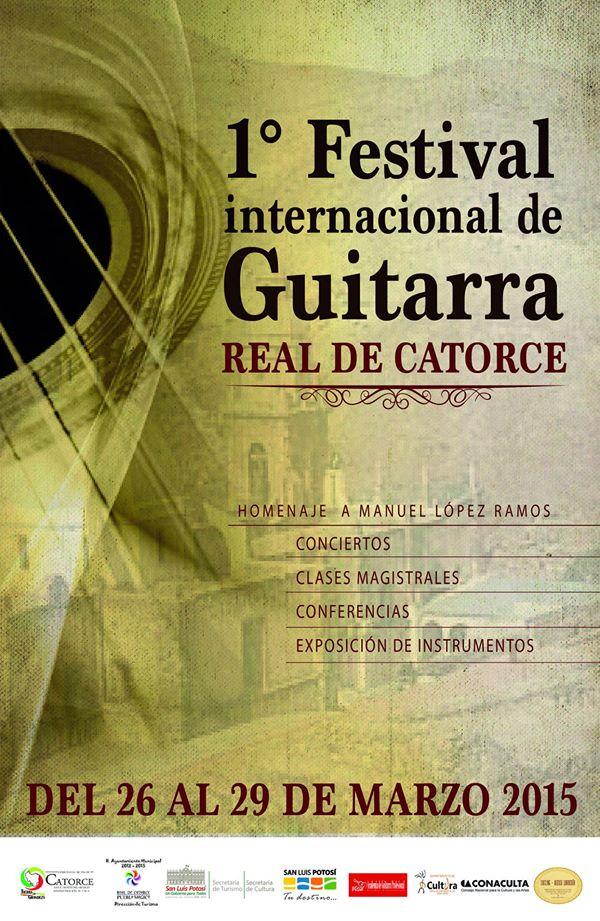 1 Festival Internacional de la Guitarra Real de Catorce