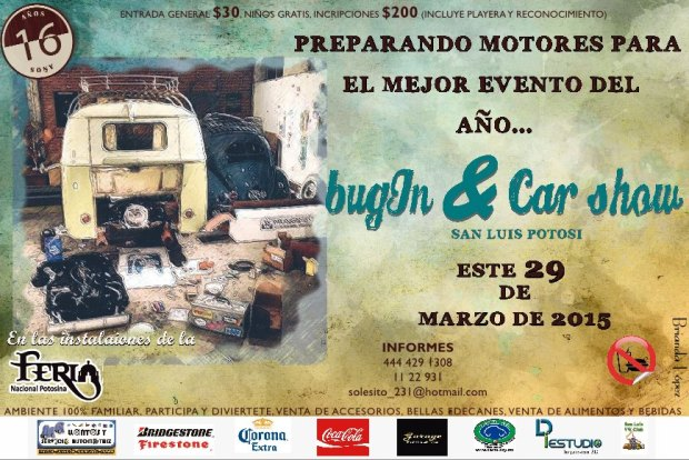 16° Bug in & Car Show @ Feria Nacional Potosina