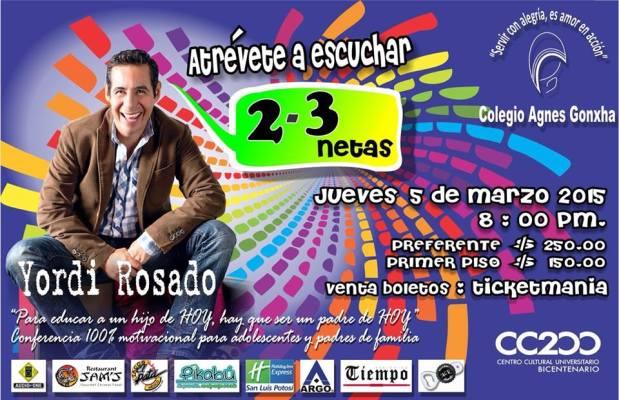 Atrévete a esuchar 2-3 netas con Yordi Rosado @ Centro Cultural Universitario Bicentenario