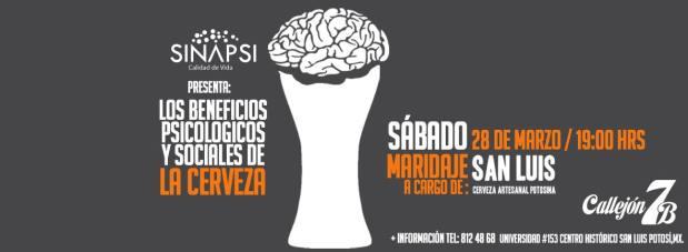 Los beneficios Psicológicos y sociales de La Cerveza @ Callejón 7B | San Luis Potosí | San Luis Potosí | México