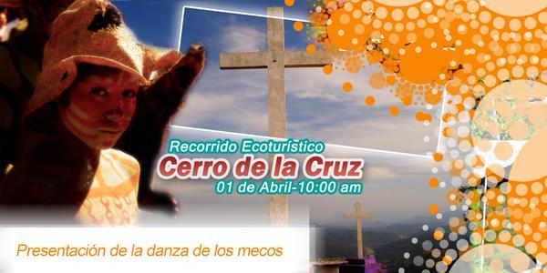 Recorrido Ecoturístico Cerro de la Cruz @ Cerro de la Cruz | Cerro de la Cruz | San Luis Potosí | México