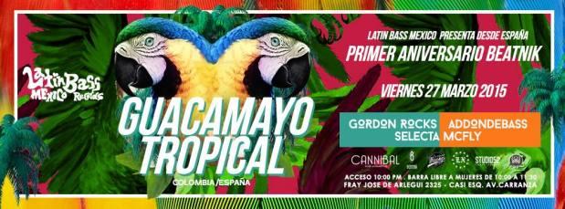 Guacamayo Tropical @ Cannibal Club