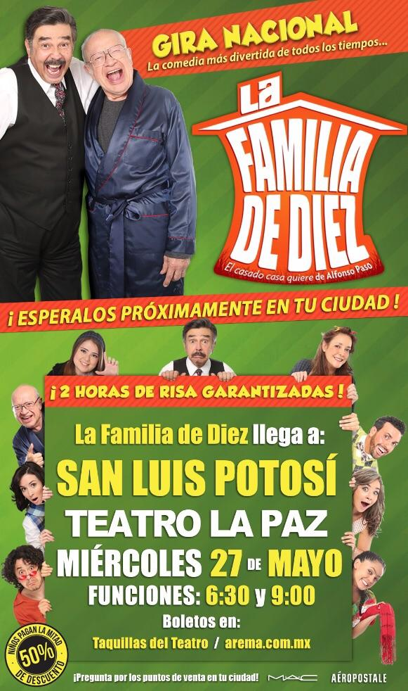 La Familia de Diez en San Luis Potosí @ Teatro de la Paz