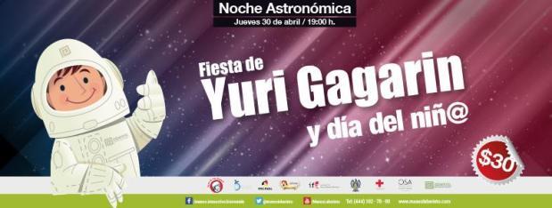 Noche Astronómica Yuri Gagarin @ Museo Laberinto de las Ciencias y las Artes